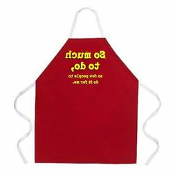"""Attitude Aprons Fully Adjustable """"So Much To Do, So Few Peop"""
